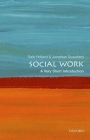 Social Work: A Very Short Introduction (Very Short Introductions) Cover Image