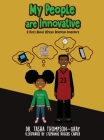 My People are Innovative: A Story About African American Inventors Cover Image