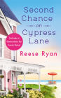 Second Chance on Cypress Lane: Includes a Bonus Novella (Holly Grove Island #1) Cover Image