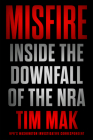 Misfire: Inside the Downfall of the NRA Cover Image