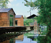Lake/Flato Houses: Embracing the Landscape Cover Image