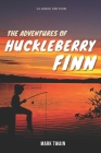 The Adventures of Huckleberry Finn: with Original Illustrations Cover Image