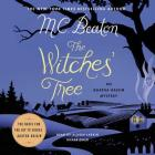 The Witches' Tree: An Agatha Raisin Mystery Cover Image