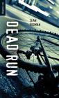 Dead Run (Orca Soundings (Library)) Cover Image