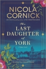 The Last Daughter of York Cover Image