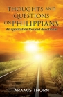 Thoughts and Questions on Philippians: (An application focused devotional) Cover Image