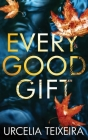 Every Good Gift: A Contemporary Christian Mystery and Suspense Novel Cover Image