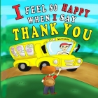 I Feel So Happy When I Say Thank You Cover Image