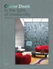Olivier Dwek: In the Light of Modernity Cover Image