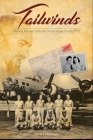Tailwinds: How Love, Faith and a Future Saint Lifted an Airman Through WWII Cover Image