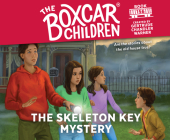 The Skeleton Key Mystery (The Boxcar Children Mysteries #156) Cover Image