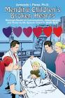 Mending Children's Broken Hearts: Musings Based on Conversations, Observations and Notes by My Spouse Grace S. Wolff, M.D. Cover Image