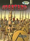 Spartans (Warriors Graphic Illustrated) Cover Image