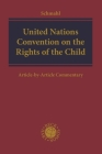 United Nations Convention on the Rights of the Child: Article-By-Article Commentary Cover Image