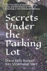 Secrets Under the Parking Lot: The True Story of Upper Arlington, Ohio, and the History of Perry Township in the Nineteenth Century Cover Image