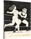 Queen of the Ring: Wrestling Drawings by Jaime Hernadez Cover Image
