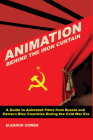 Animation Behind the Iron Curtain Cover Image