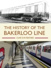 The History of the Bakerloo Line Cover Image