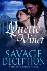 Savage Deception (Liberty's Ladies Novels) Cover Image