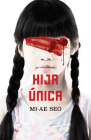 Hija única / The Only Child Cover Image