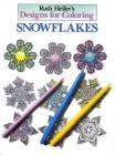Designs for Coloring: Snowflakes Cover Image