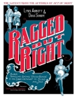 Ragged But Right: Black Traveling Shows, coon Songs, and the Dark Pathway to Blues and Jazz (American Made Music) Cover Image