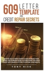 609 Letter Template And Credit Repair Secrets: How To File A Credit Dispute And Increase Your Score. The Ultimate Guide To Everything You Must Know, W Cover Image