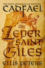 The Leper of Saint Giles (Chronicles of Brother Cadfael #5) Cover Image