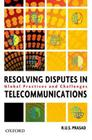 Resolving Disputes in Telecommunications: Existing Country Practice and Future Challenges Cover Image