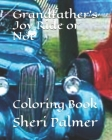 Grandfather's Joy Ride or Not: Coloring Book Cover Image