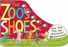 The Zoo's Shoes: Learn to Tie Your Shoelaces! [With Shoelaces] Cover Image