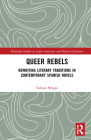 Queer Rebels: Rewriting Literary Traditions in Contemporary Spanish Novels Cover Image