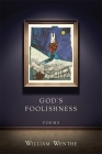 God's Foolishness: Poems Cover Image