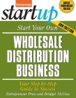 Start Your Own Wholesale Distribution Business: Your Step-By-Step Guide to Success Cover Image