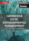 Cambridge IGCSE® Environmental Management: Student Book (Collins Cambridge IGCSE ®) Cover Image