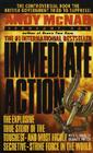 Immediate Action: The Explosive True Story of the Toughest--And Most Highly Secretive--Strike Forc E in the World Cover Image