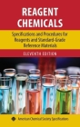 Reagent Chemicals: Specifications and Procedures for Reagents and Standard-Grade Reference Materials (Acs Professional Reference Books) Cover Image