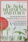 Dr. Sebi Treatments Book: The Step by Step Guide to Cure Stds, Herpes, Hiv, Acne, Diabetes, Lupus, Hair Loss and Other Ailments with Dr. Sebi Ap Cover Image