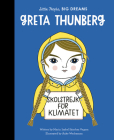 Greta Thunberg (Little People, BIG DREAMS #40) Cover Image