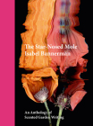 The Star-Nosed Mole: An Anthology of Scented Garden Writing Cover Image