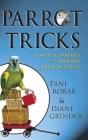 Parrot Tricks: Teaching Parrots with Positive Reinforcement Cover Image