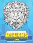 Livres à colorier pour femmes - Déstressant - Animal - les Lions Cover Image