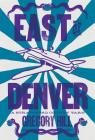 East of Denver (Strattford County Yarn) Cover Image
