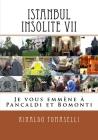 Istanbul Insolite VII: Je vous emmène à Pancaldi et Bomonti Cover Image