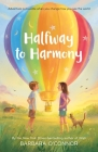 Halfway to Harmony Cover Image