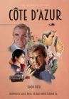 Côte d'Azur: Exploring the James Bond connections in the South of France Cover Image