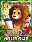ZOO Animaux Livre de coloriage: Pages à Colorier du Livre du Zoo, Animaux - Livre de Coloriage des Parcs Nationaux - Livre de Coloriage Aquarelle pour Cover Image