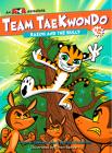 Baeoh and the Bully (Team Taekwondo #2) Cover Image