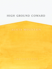 High Ground Coward (Iowa Poetry Prize) Cover Image