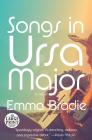 Songs in Ursa Major: A novel Cover Image